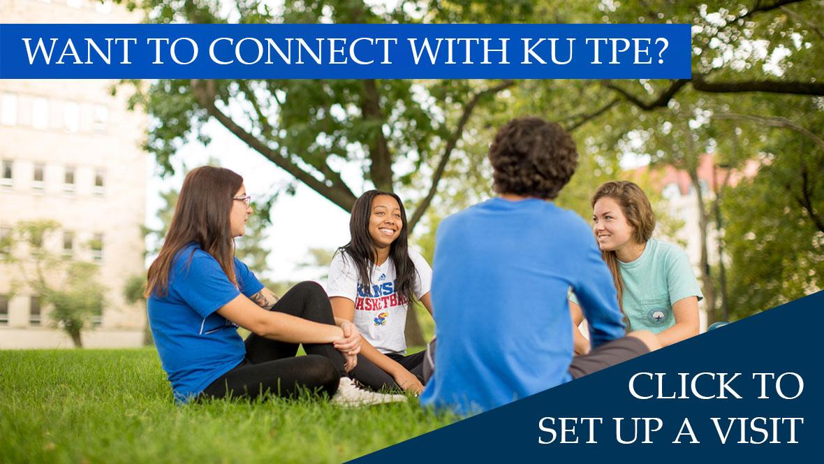 Group of students sitting in grass with text Want to connect with KU TPE? Click to set up a visit!